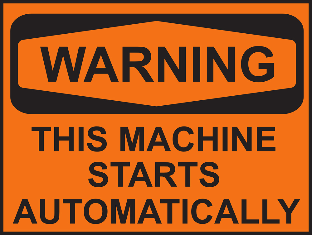 Caution! This machine starts automatically